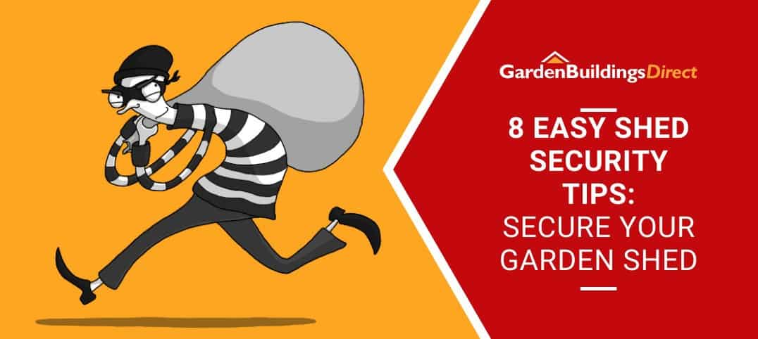 8 easy shed security tips with cartoon robber
