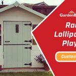 Customer Spotlight: Rachel's Lollipop Junior Playhouse