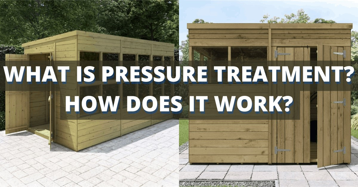 what is pressure treatment? how does it work?