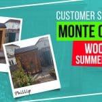 Monte Carlo Wooden Summer House: Customer Stories