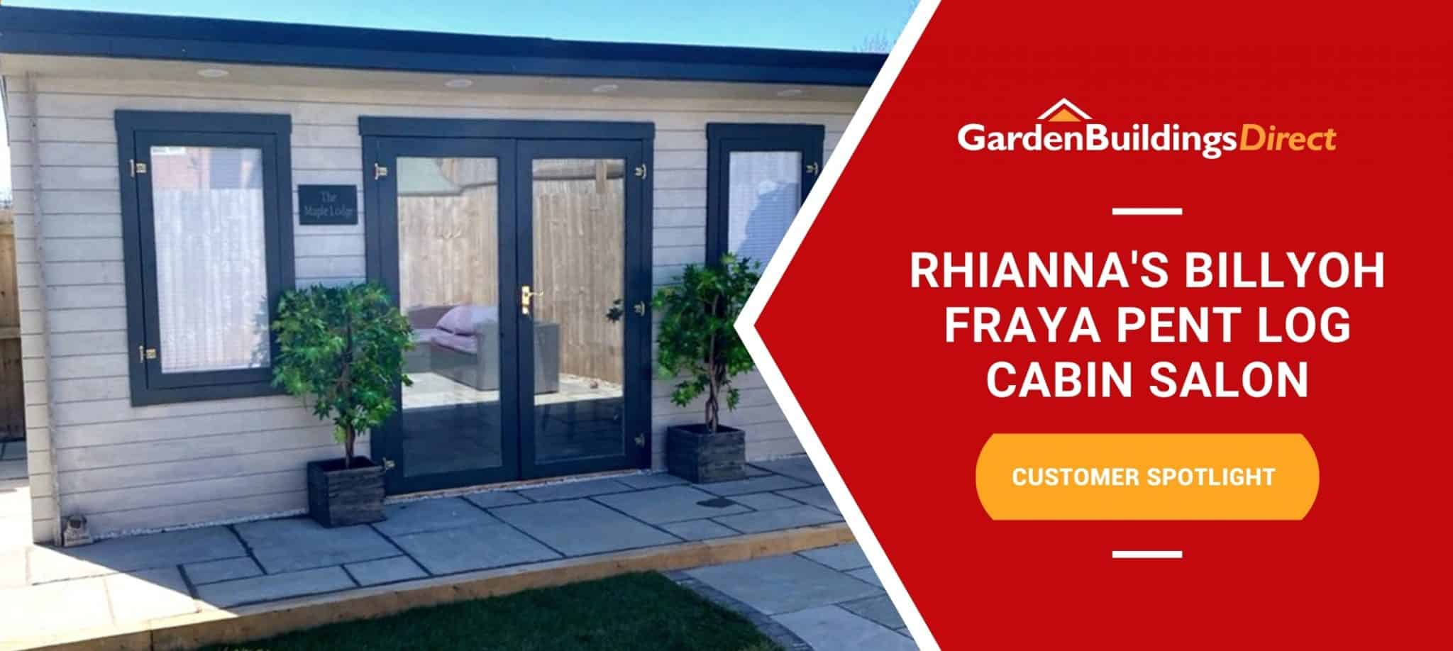 BillyOh Fraya Pent Log Cabin With Garden Buildings Direct logo and red arrow banner