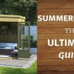 The Ultimate Summer House Guide