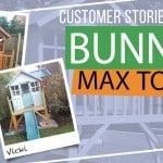 Bunny Max Tower: Customer Stories
