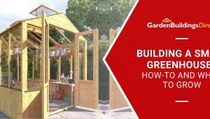 BillyOh 4000 Lincoln Wooden Greenhouse with 'Building a Small Greenhouse' banner on a red arrow with Garden Buildings Direct logo