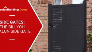 BillyOh Avalon Side Gate with Garden Buildings Direct banner and logo